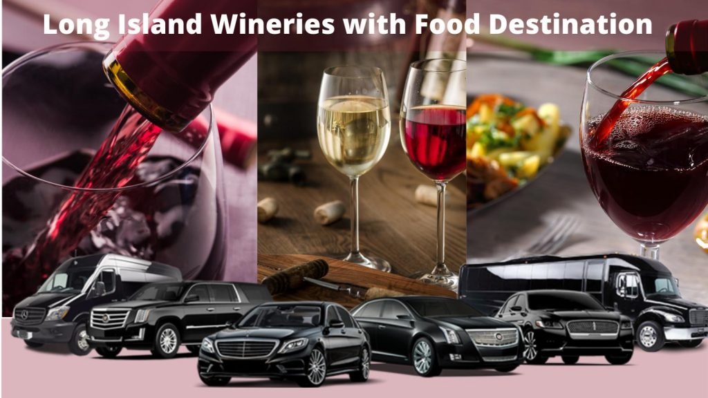 Long Island Wineries with Food Destination