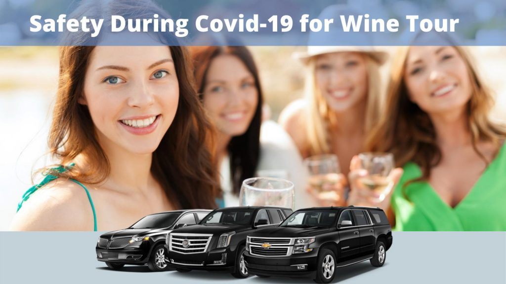Safely During Covid-19 for Wine Tour